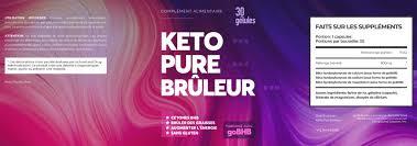 Keto Pure Bruleur - achat - pas cher - mode d'emploi - comment utiliser